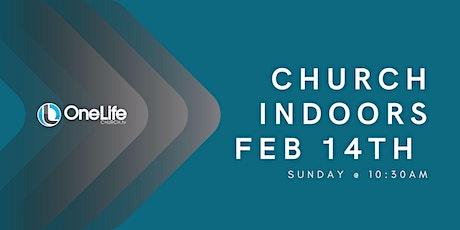 Church Indoors - Feb 14th @ 10:30am + KidsLife tickets