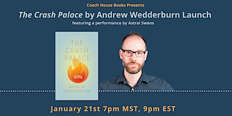 The Crash Palace by Andrew Wedderburn Launch tickets
