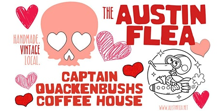 Valentine's Austin Flea at Captain Quackenbush's Coffeehouse tickets