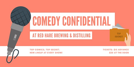 Comedy Confidential at Red Hare Brewing and Distilling tickets