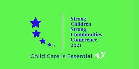 Strong Children Strong Communities Conference 2021 tickets