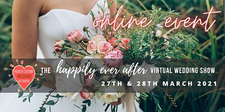 The Happily Ever After Virtual Wedding Show tickets