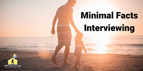 Minimal Facts Interviewing tickets