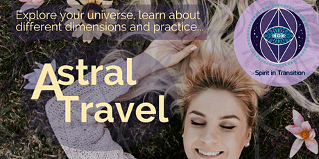 Spirit in Transition presents Astral Travel Basics tickets