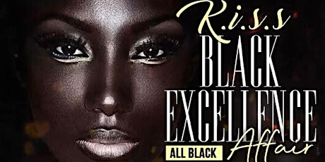 K.I.S.S: Black Excellence (ALL BLACK AFFAIR) tickets