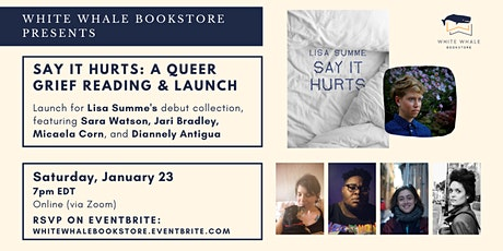 """Say It Hurts"" by Lisa Summe: A Queer Grief Poetry Reading and Launch tickets"