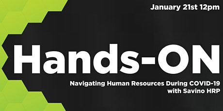 Hands-ON: Navigating Human Resources  During COVID-19 with Savino HRP 2021 tickets