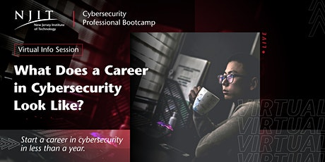 What Does a Career in Cybersecurity Look Like?| Info Session tickets
