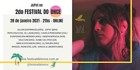 JuPat no Festival do Once (Segunda edição) ingressos