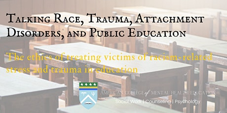 Race Trauma Attachment Disorders & Public Education tickets
