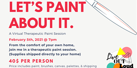 Let's Paint About It: Therapeutic Paint Night tickets