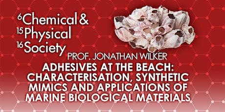 Adhesives at the Beach:   Characterization, Synthetic Mimics & Applications tickets