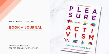 Book + Journal: Pleasure Activism tickets
