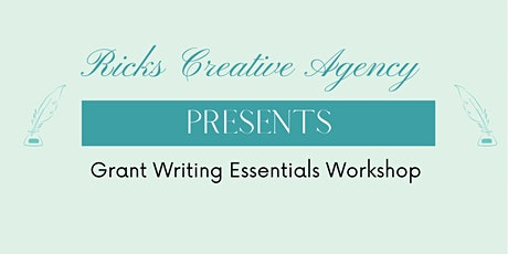 Ricks Creative Agency Presents: Grant Writing Essentials Workshop tickets