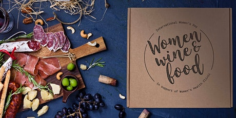Women, Wine & Food for International Women's Day 2021 tickets
