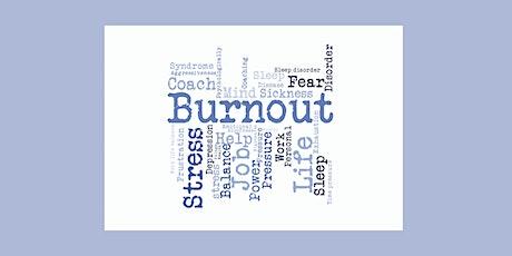 Burnout! - via ZOOM tickets
