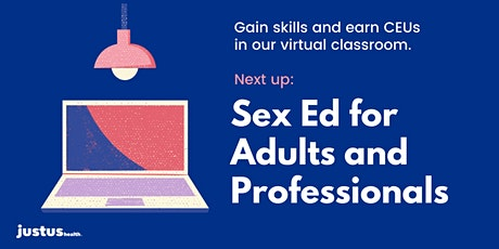 Sex Ed for Adults and Professionals - Online tickets