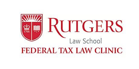 Rutgers Federal Tax Clinic tickets