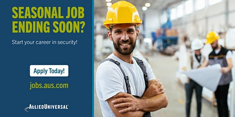 Now Hiring Security Officers tickets