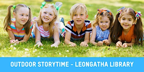 Thursday Outdoor Story Time with Leongatha Library tickets