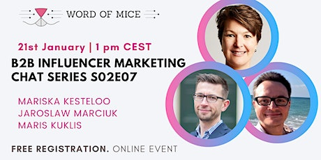 B2B Influencer Marketing Chat Series S02E07 with Maris Kuklis tickets
