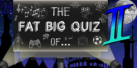 BucketRace The Fat Big Quiz of... Everything 2 tickets