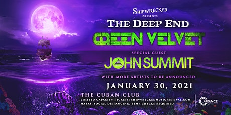 Shipwrecked Presents: The Deep End ft. Green Velve tickets