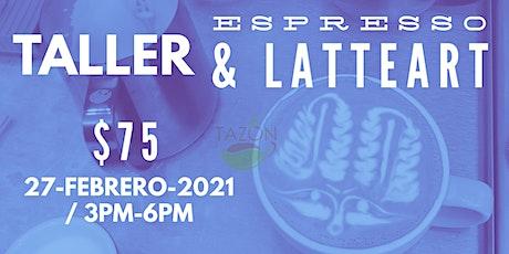 Taller de Espresso & LatteArt tickets