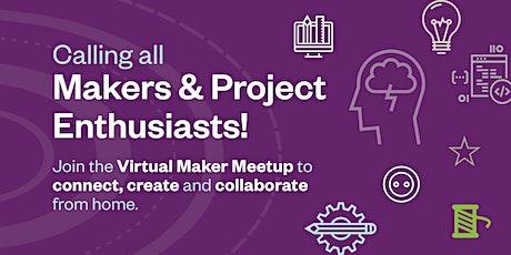 Virtual Maker Meetup tickets