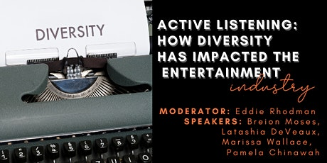 Active Listening: How Diversity Has Impacted the Entertainment Industry tickets