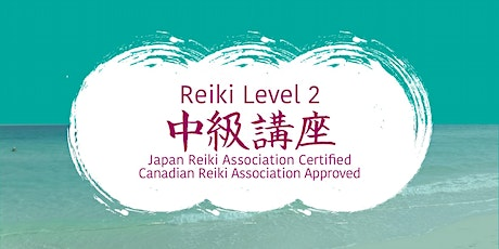 Traditional Japanese Reiki Level 2 Class tickets
