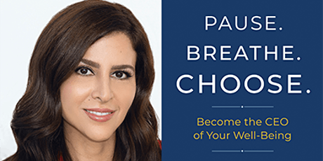 """Pause. Choose. Breathe"" with NAZ BEHESHTI tickets"