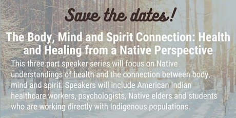 Mind, Body & Spirit Connection: Health & Healing from Native Perspective tickets