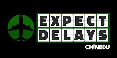 Expect Delays: Conroe tickets