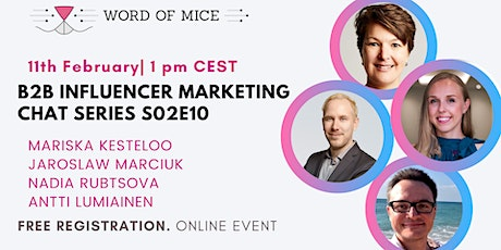 B2B Influencer Marketing Chat Series S02E10 with Nadia & Antti tickets