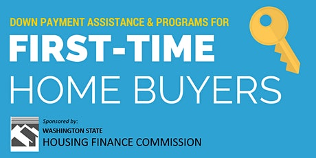 WA. State - Home Buyer Education Seminar - Down Payment Assistance tickets