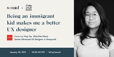 Being an immigrant kid makes me a better UX designer // hosted by SOUXD tickets