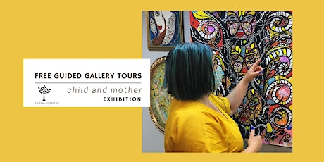 Guided Gallery Tours - Child and Mother exhibition tickets