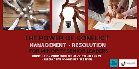 THE POWER OF CONFLICT MANAGEMENT | RESOLUTION tickets