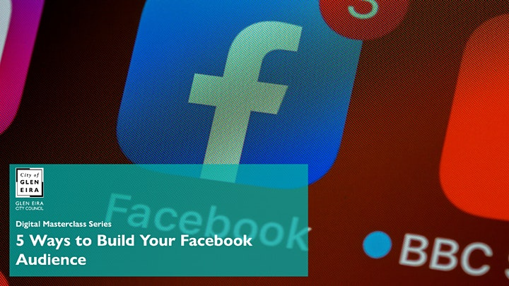 Digital Masterclass Series: 5 Ways to Build Your Facebook Audience image