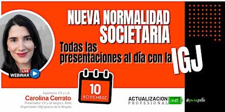 GRABACION Nueva normalidad SOC.: Todas las presentaciones al día con la IGJ ingressos