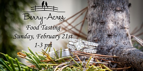 Berry Acres & The Hilltop Food Tasting tickets