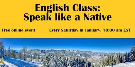 English Class: Speak like a Native tickets