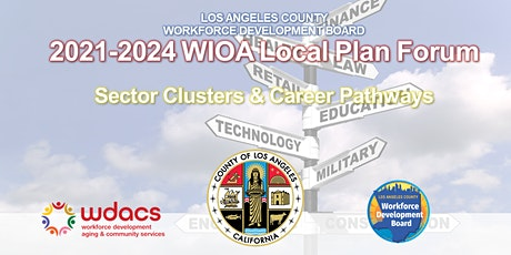 LA County 2021-2024 WIOA Local Plan Stakeholder Forum #4 tickets