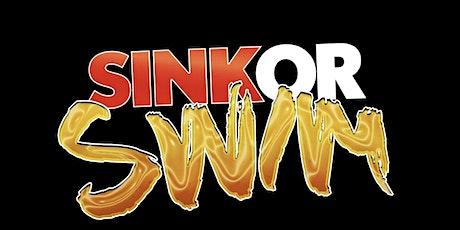 SINK OR SWIM tickets