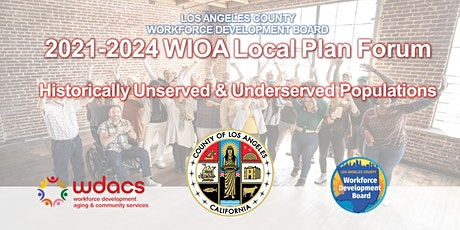 LA County 2021-2024 WIOA Local Plan Stakeholder Forum #3 tickets