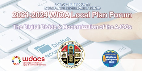 LA County 2021-2024 WIOA Local Plan Stakeholder Forum #5 tickets