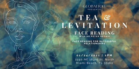TEA & LEVITATION: FACE READING with DR. PETER REZNIK (IN-PERSON) tickets