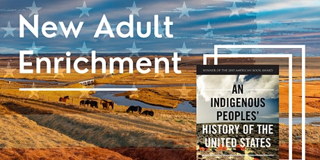 Exploring An Indigenous Peoples' History of the U.S. (Zoom) tickets