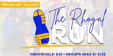 The Rhoyal Run (Virtual 5K) tickets